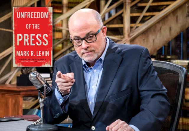 Click to learn about Unfreedom of the Press by Mark Levin